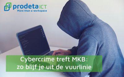 Cybercrime treft MKB: zo blijf je uit de vuurlinie